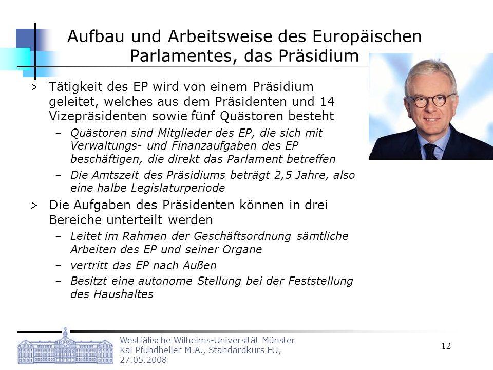 Aufbau und Arbeitsweise des Europäischen Parlamentes, das Präsidium