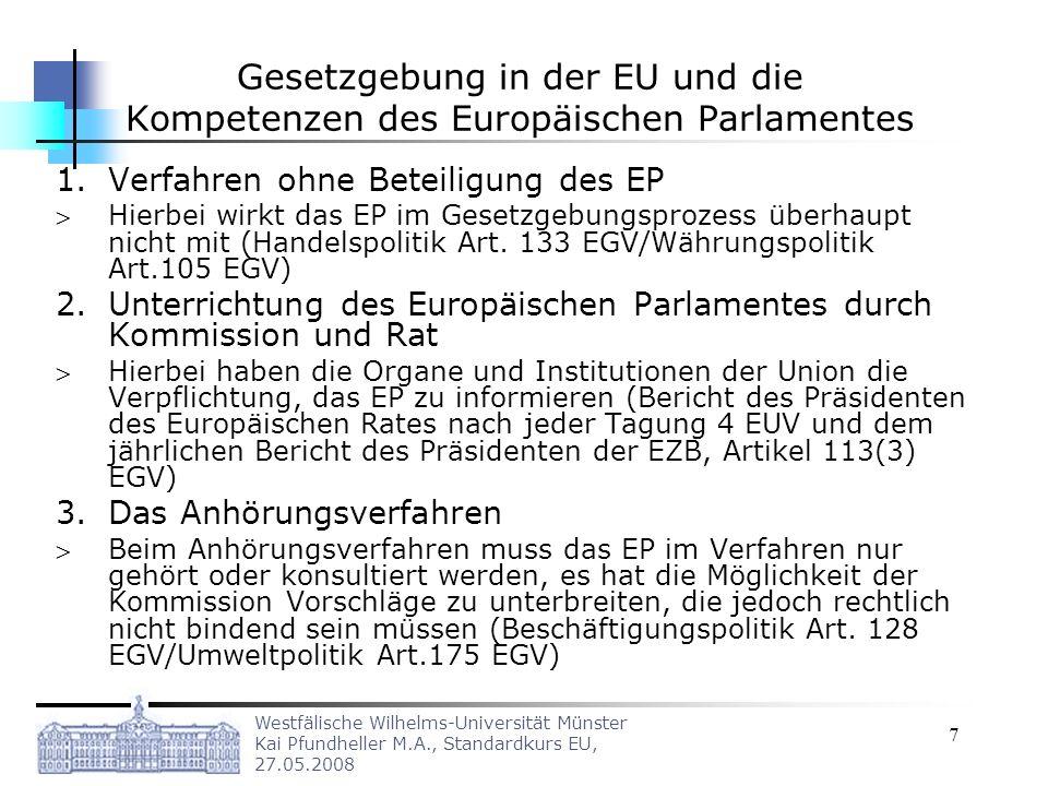 Gesetzgebung in der EU und die Kompetenzen des Europäischen Parlamentes