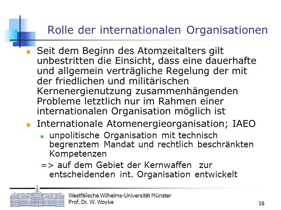 Rolle der internationalen Organisationen
