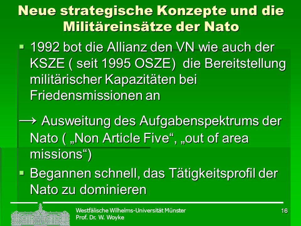 Neue strategische Konzepte und die Militäreinsätze der Nato