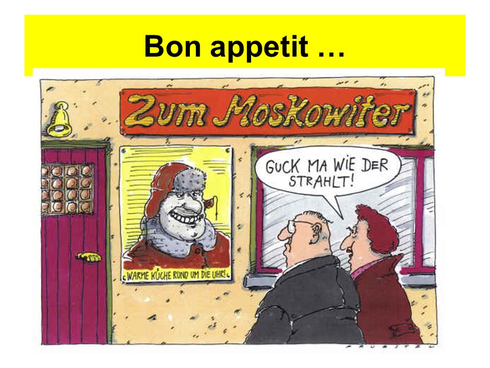 Bon appetit …