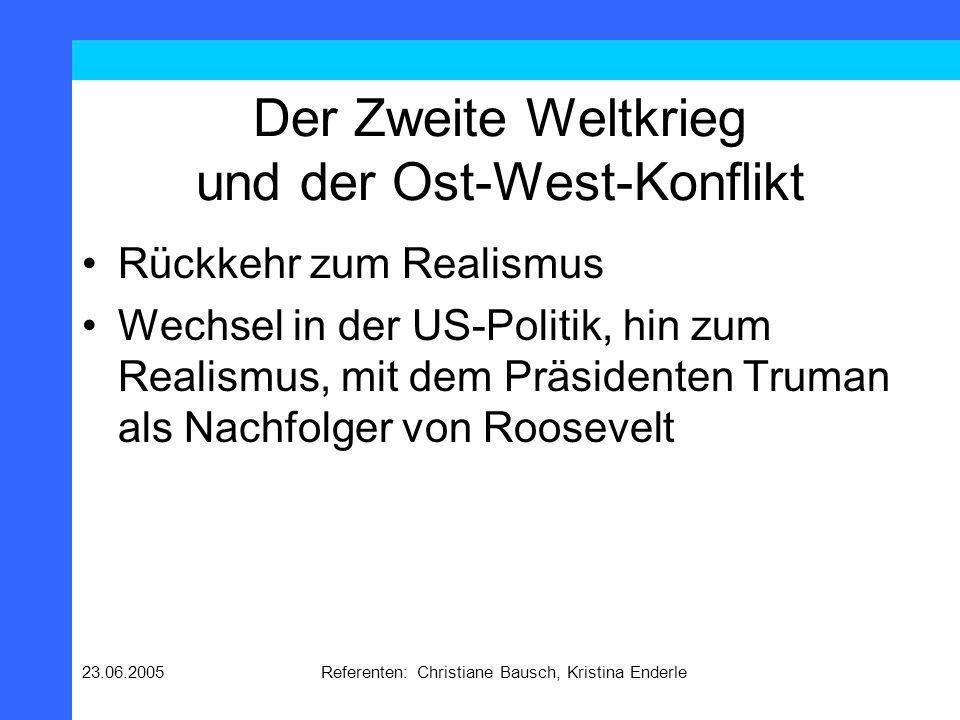 Der Zweite Weltkrieg und der Ost-West-Konflikt