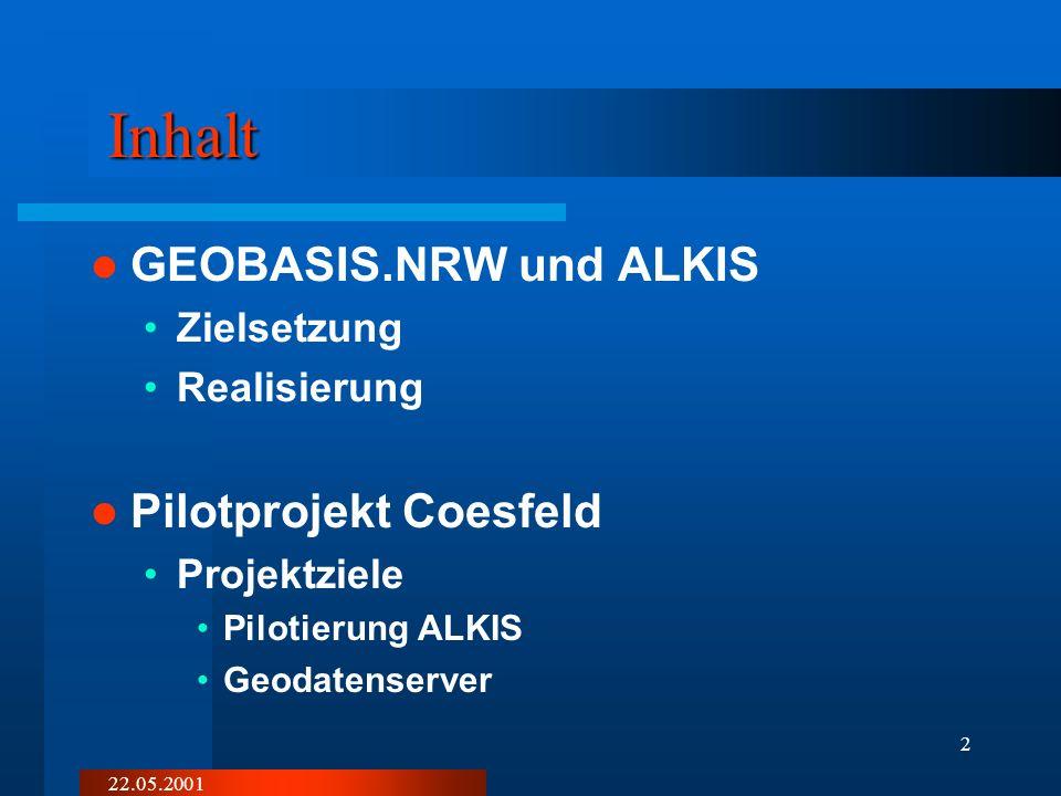 Inhalt GEOBASIS.NRW und ALKIS Pilotprojekt Coesfeld Zielsetzung