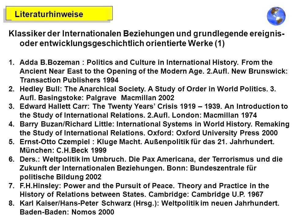 Literaturhinweise Klassiker der Internationalen Beziehungen und grundlegende ereignis- oder entwicklungsgeschichtlich orientierte Werke (1)
