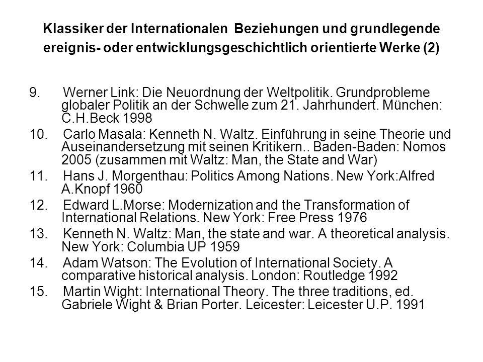 Klassiker der Internationalen Beziehungen und grundlegende ereignis- oder entwicklungsgeschichtlich orientierte Werke (2)