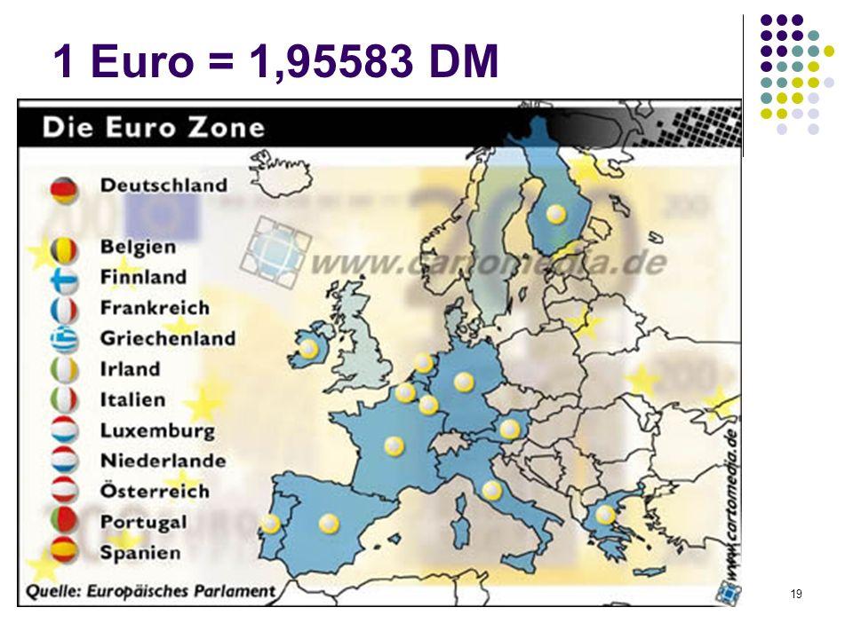 1 Euro = 1,95583 DM