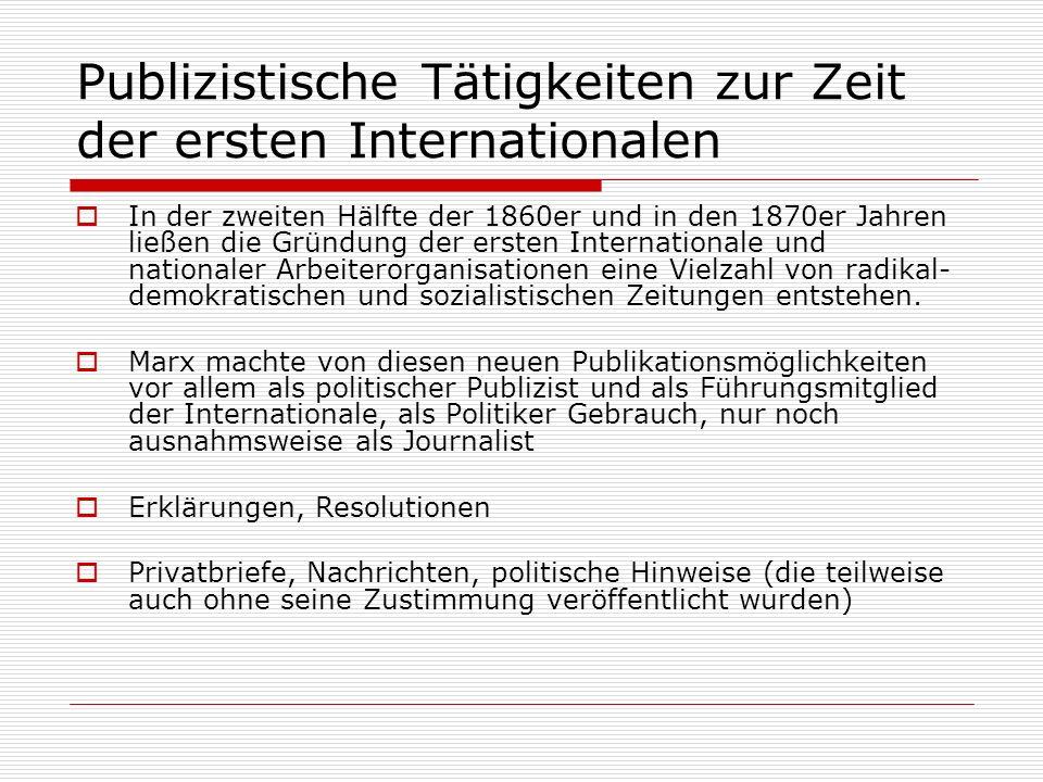 Publizistische Tätigkeiten zur Zeit der ersten Internationalen