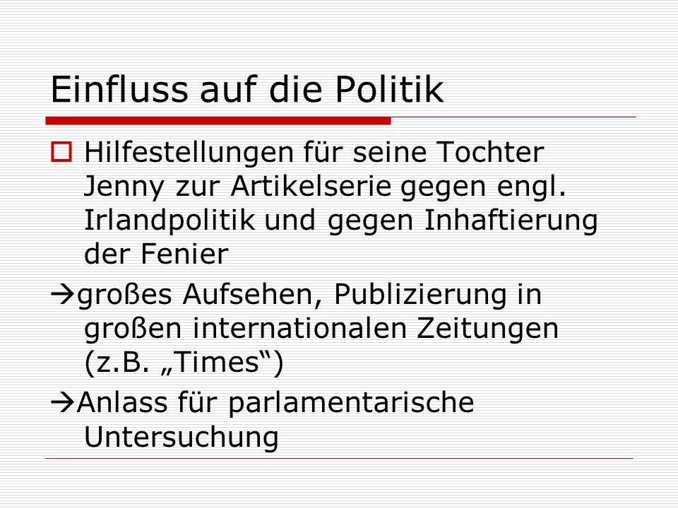 Einfluss auf die Politik