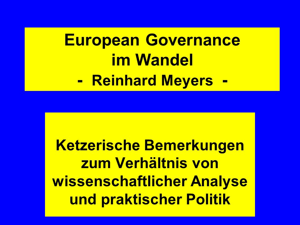 European Governance im Wandel - Reinhard Meyers -