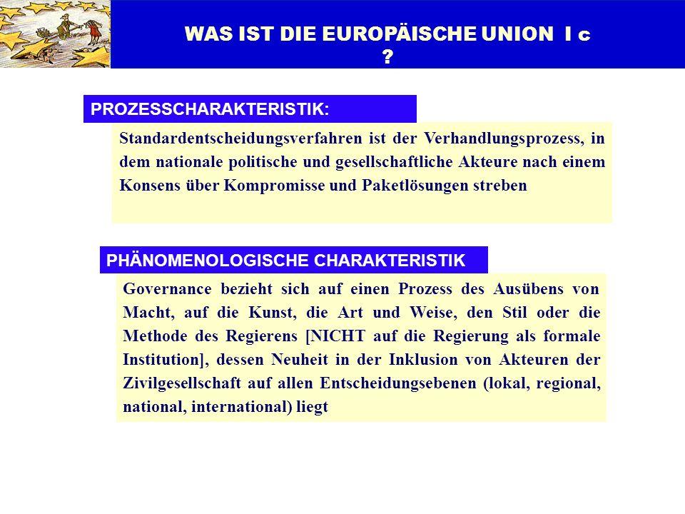 WAS IST DIE EUROPÄISCHE UNION I c