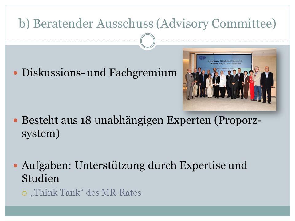 b) Beratender Ausschuss (Advisory Committee)