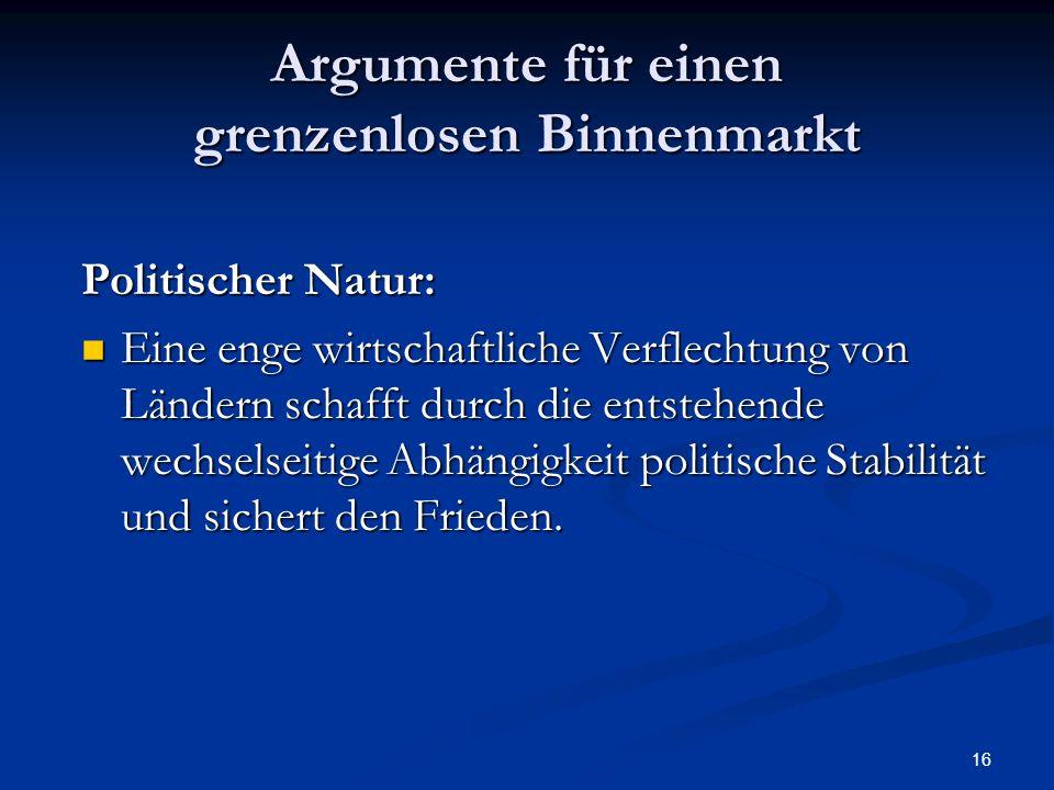 Argumente für einen grenzenlosen Binnenmarkt