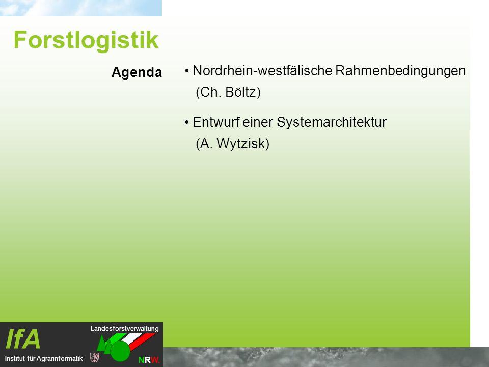Forstlogistik Nordrhein-westfälische Rahmenbedingungen (Ch. Böltz)