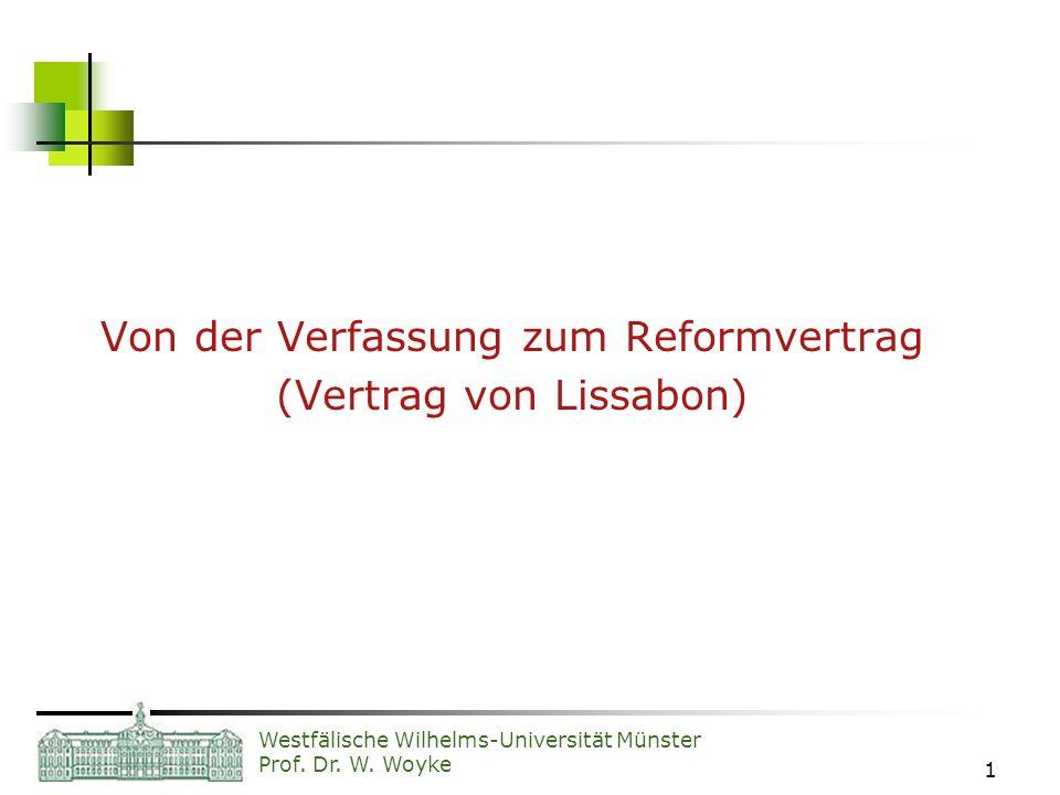 Von der Verfassung zum Reformvertrag (Vertrag von Lissabon)