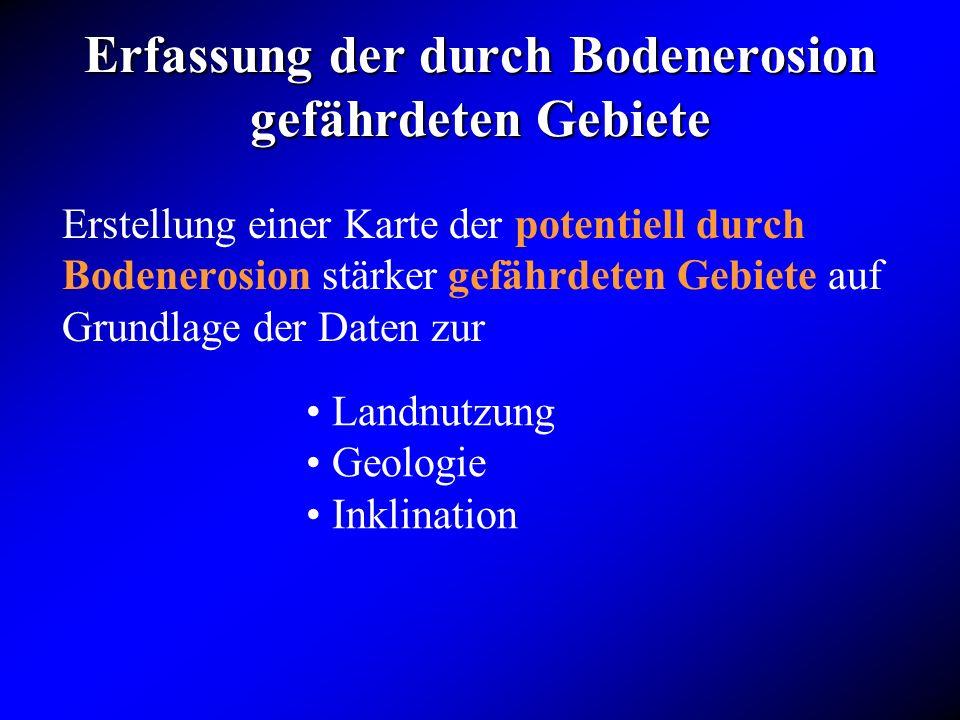Erfassung der durch Bodenerosion gefährdeten Gebiete