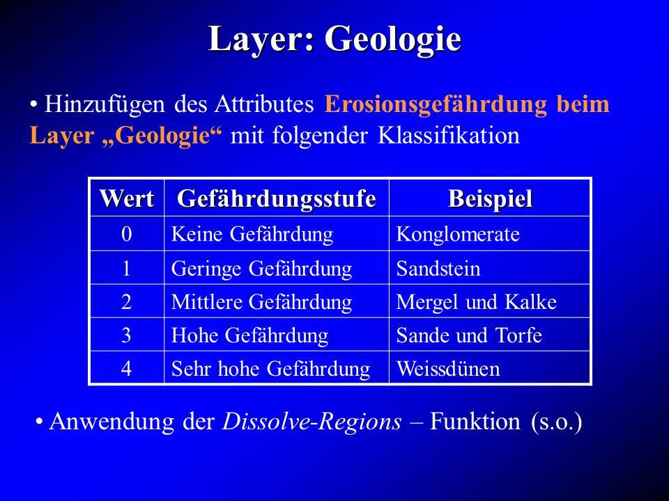 """Layer: Geologie Hinzufügen des Attributes Erosionsgefährdung beim Layer """"Geologie mit folgender Klassifikation."""