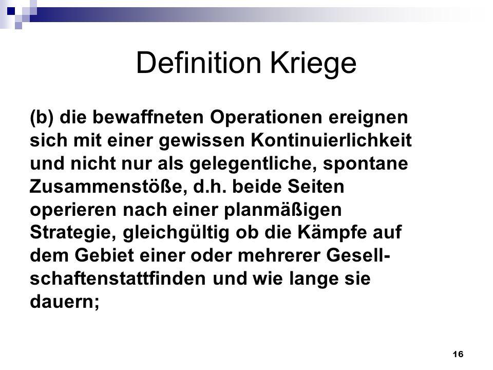 Definition Kriege (b) die bewaffneten Operationen ereignen
