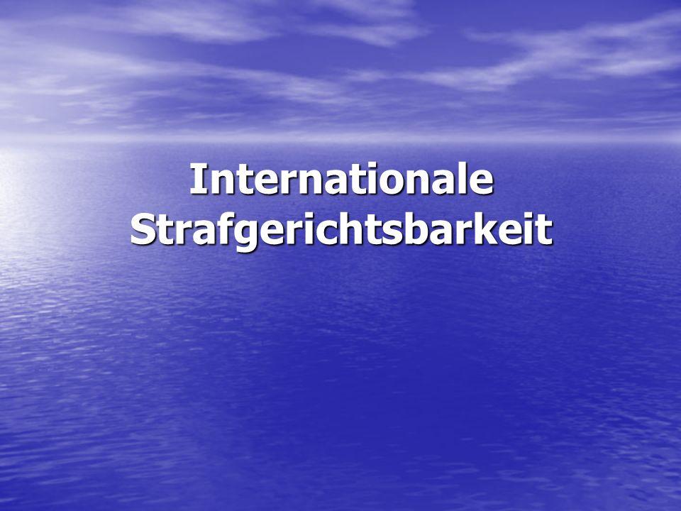 Internationale Strafgerichtsbarkeit