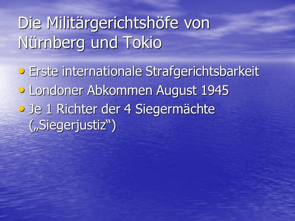 Die Militärgerichtshöfe von Nürnberg und Tokio