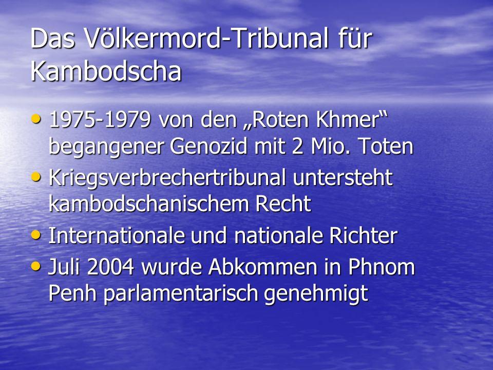 Das Völkermord-Tribunal für Kambodscha