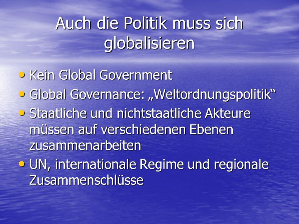 Auch die Politik muss sich globalisieren