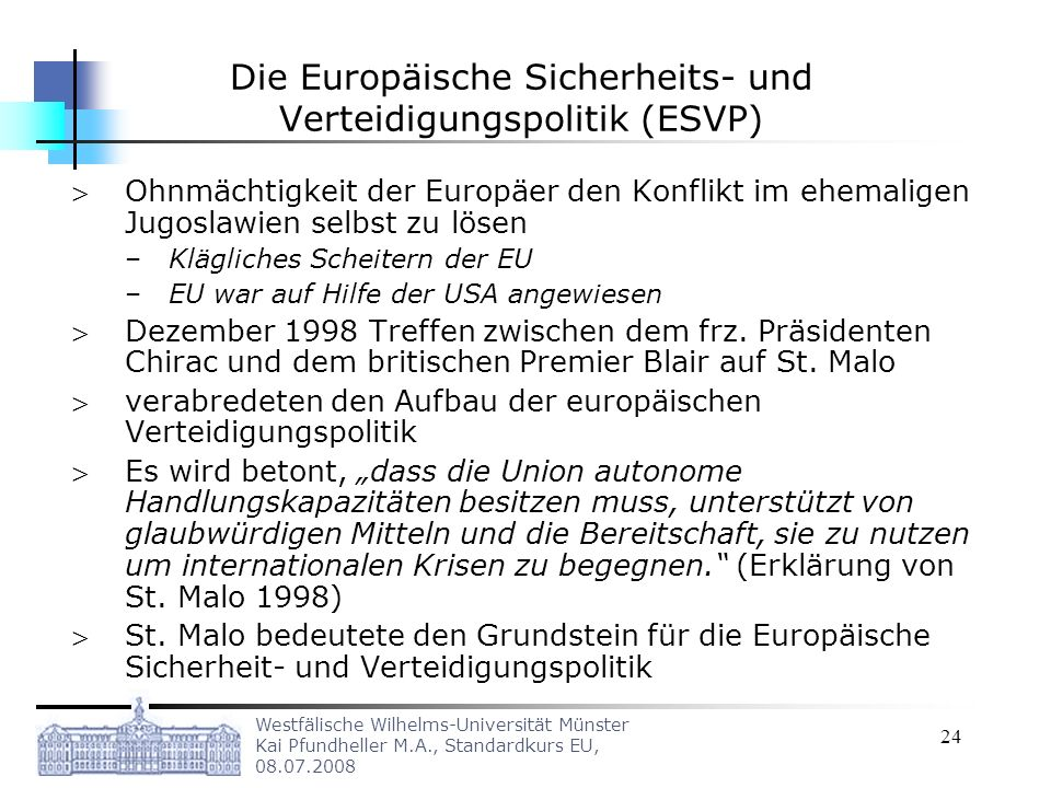 Die Europäische Sicherheits- und Verteidigungspolitik (ESVP)