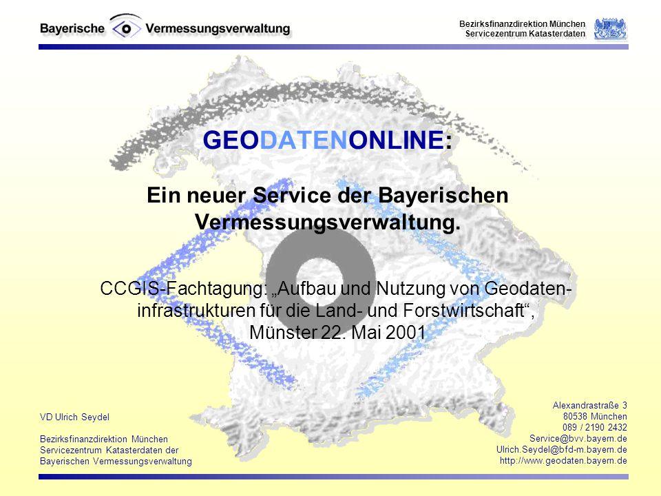 GEODATENONLINE: Ein neuer Service der Bayerischen Vermessungsverwaltung.