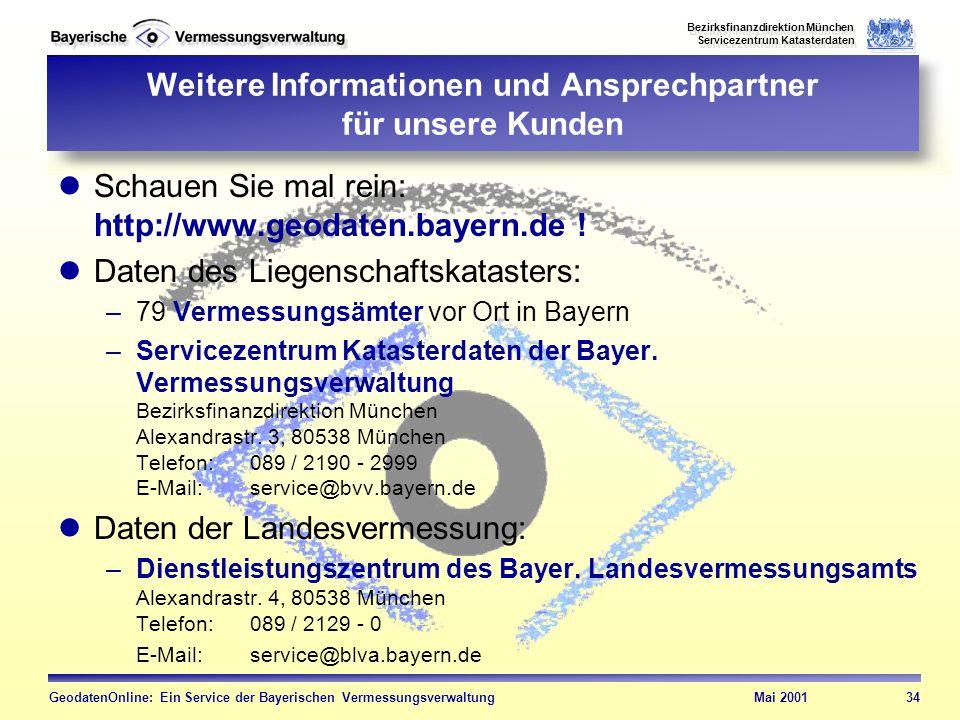 Weitere Informationen und Ansprechpartner für unsere Kunden