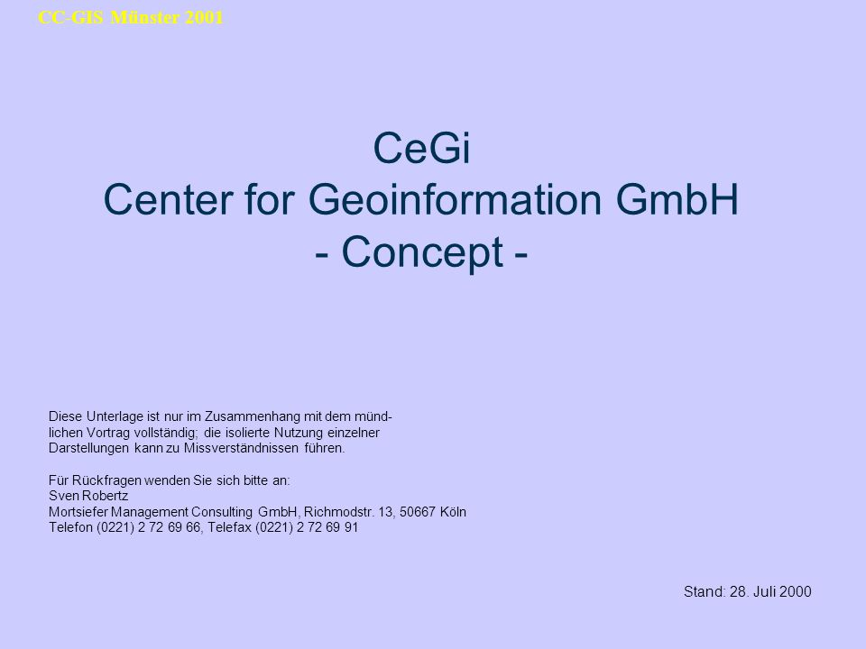 CeGi Center for Geoinformation GmbH - Concept -