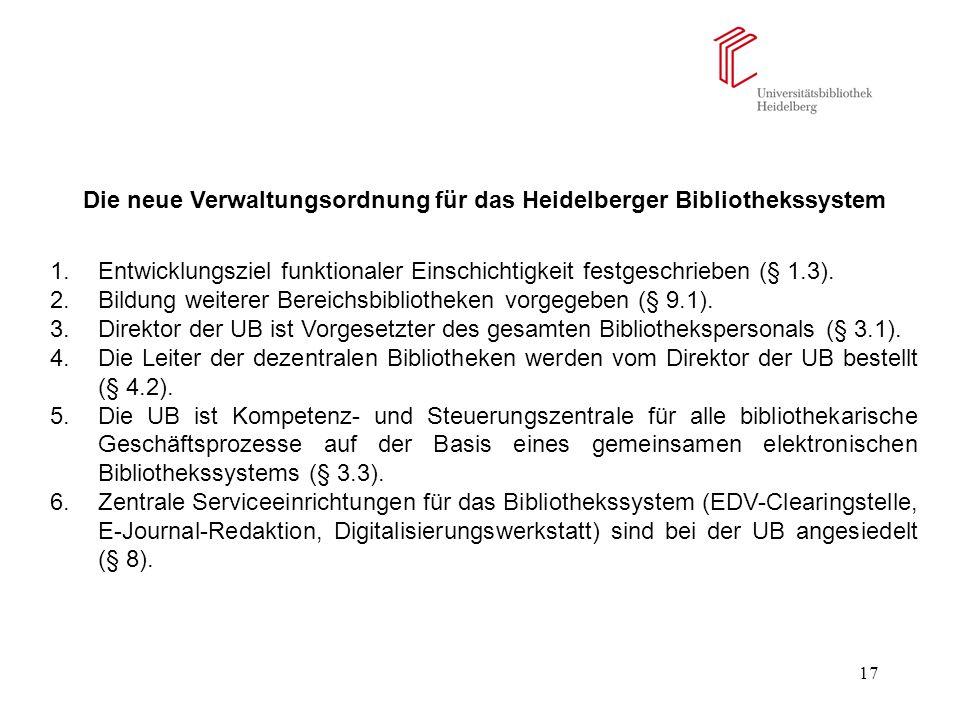 Die neue Verwaltungsordnung für das Heidelberger Bibliothekssystem
