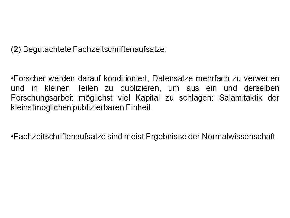 (2) Begutachtete Fachzeitschriftenaufsätze: