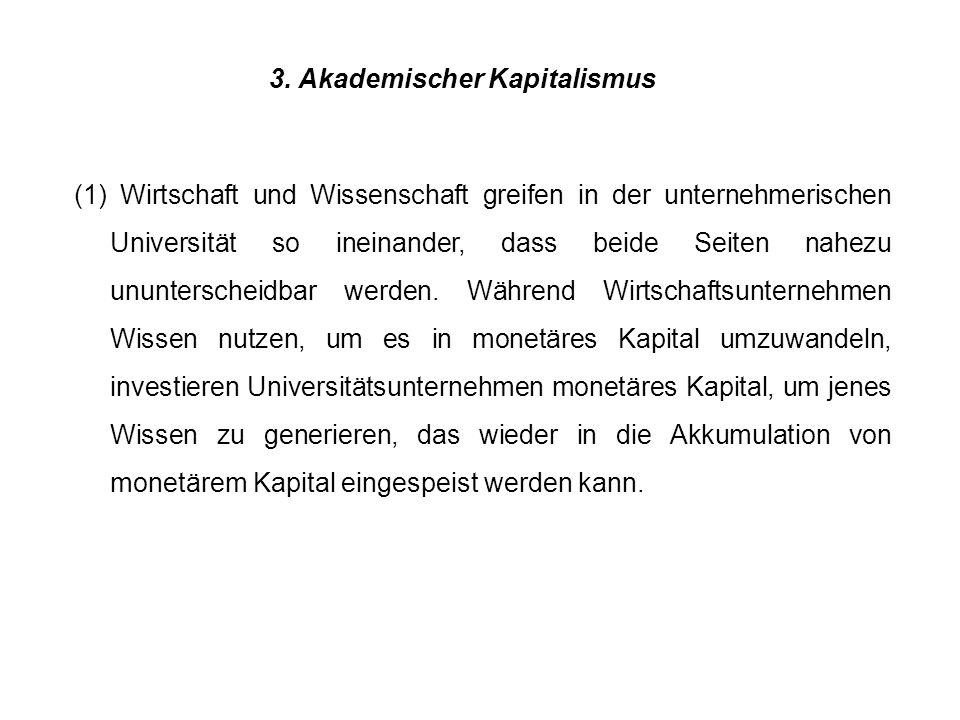3. Akademischer Kapitalismus