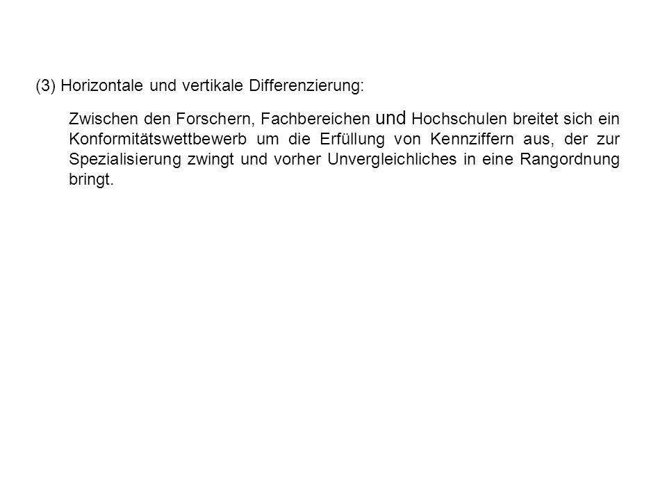 (3) Horizontale und vertikale Differenzierung: