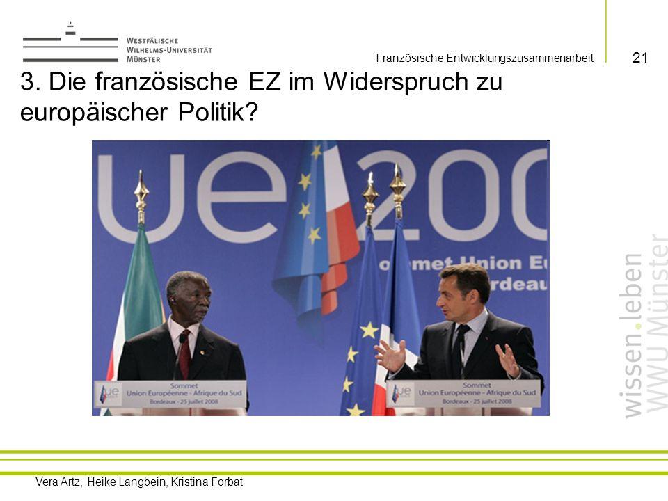 3. Die französische EZ im Widerspruch zu europäischer Politik