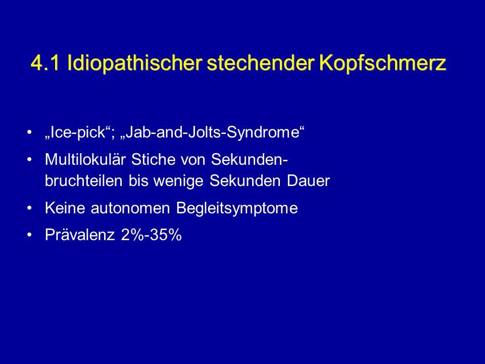 4.1 Idiopathischer stechender Kopfschmerz