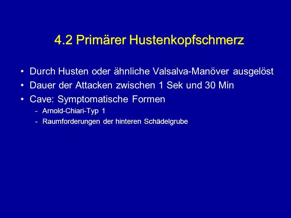 4.2 Primärer Hustenkopfschmerz