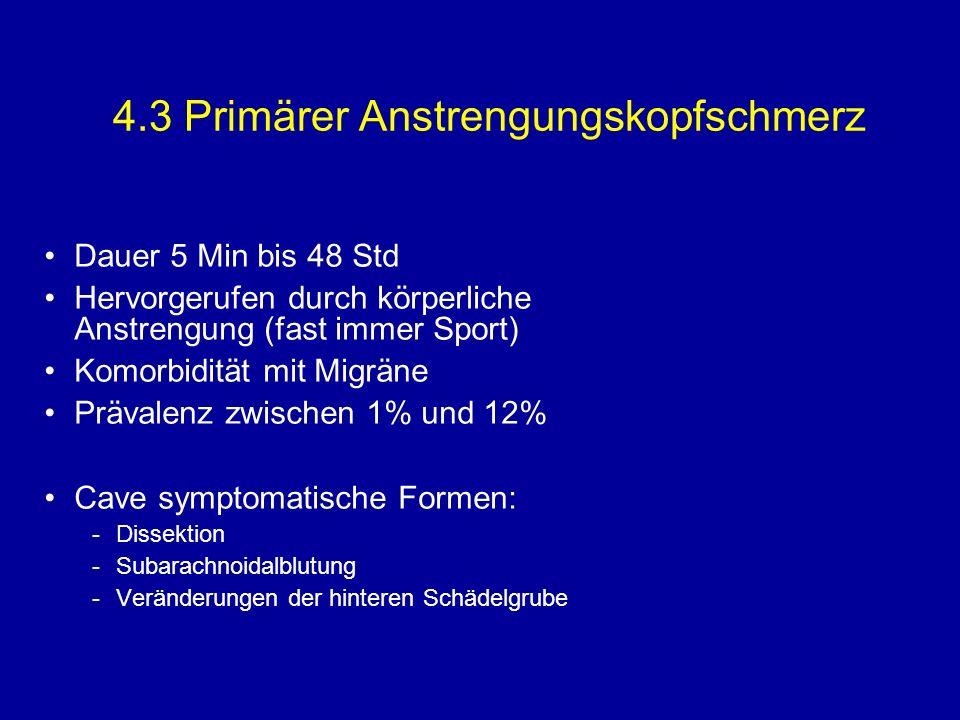 4.3 Primärer Anstrengungskopfschmerz