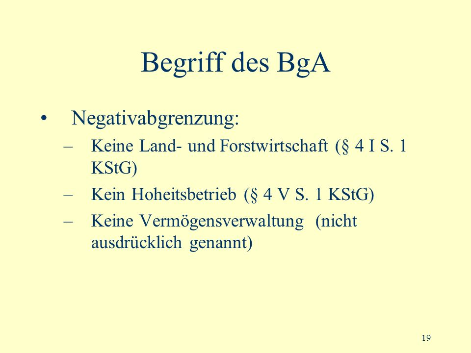 Begriff des BgA Negativabgrenzung:
