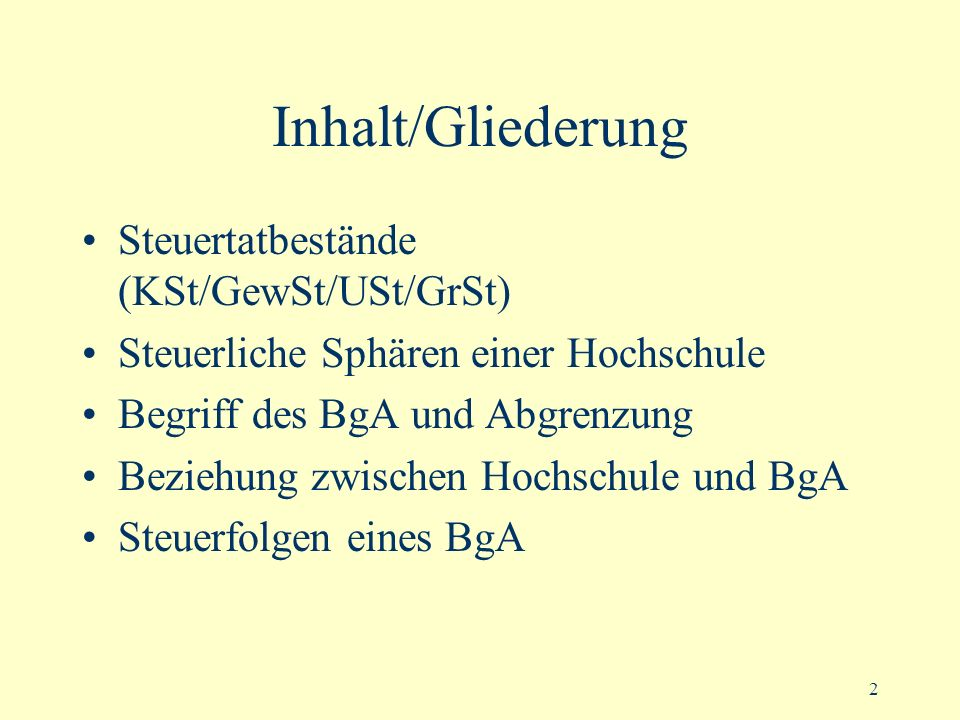 Inhalt/Gliederung Steuertatbestände (KSt/GewSt/USt/GrSt)