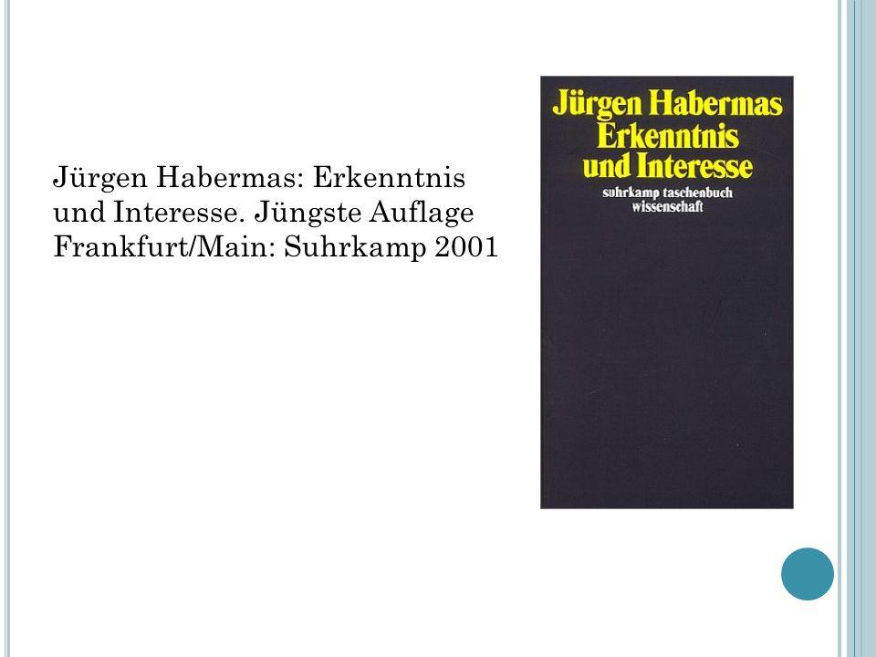 Jürgen Habermas: Erkenntnis und Interesse