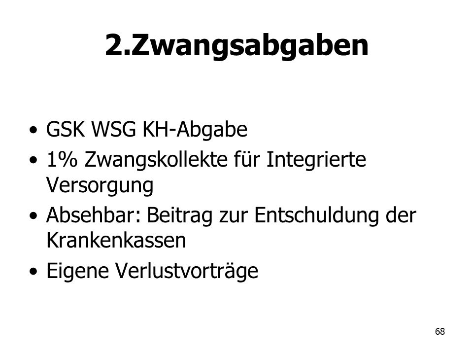 2.Zwangsabgaben GSK WSG KH-Abgabe