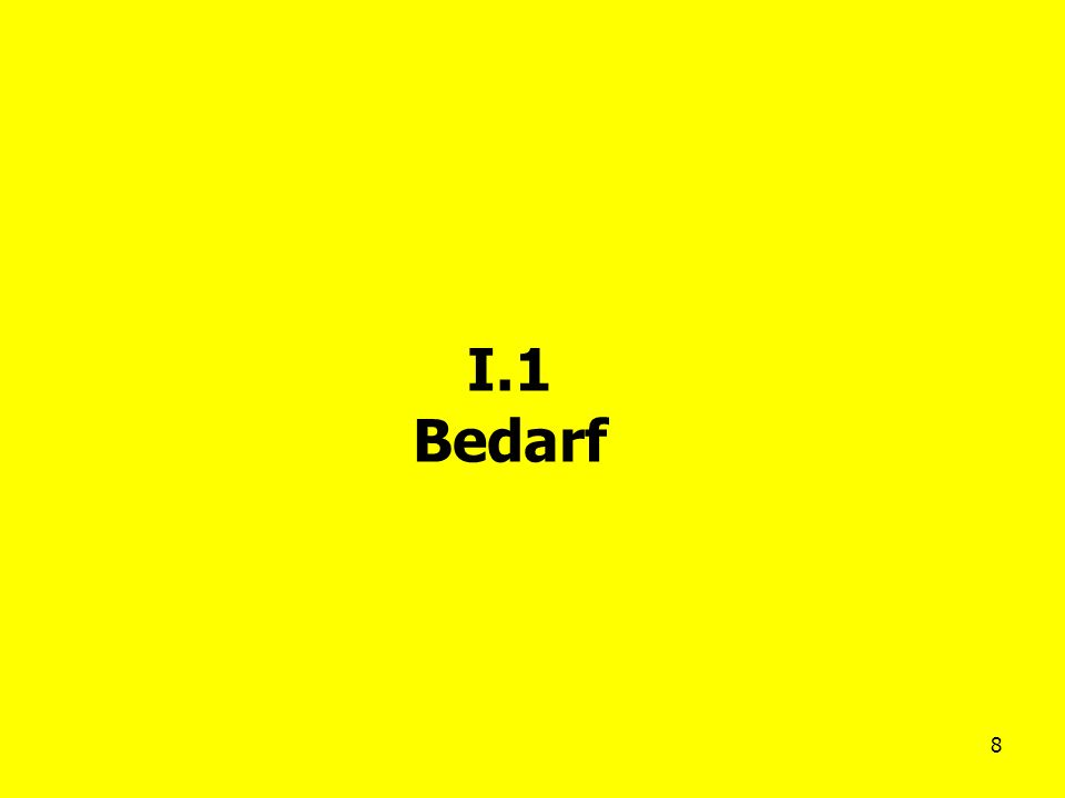 I.1 Bedarf