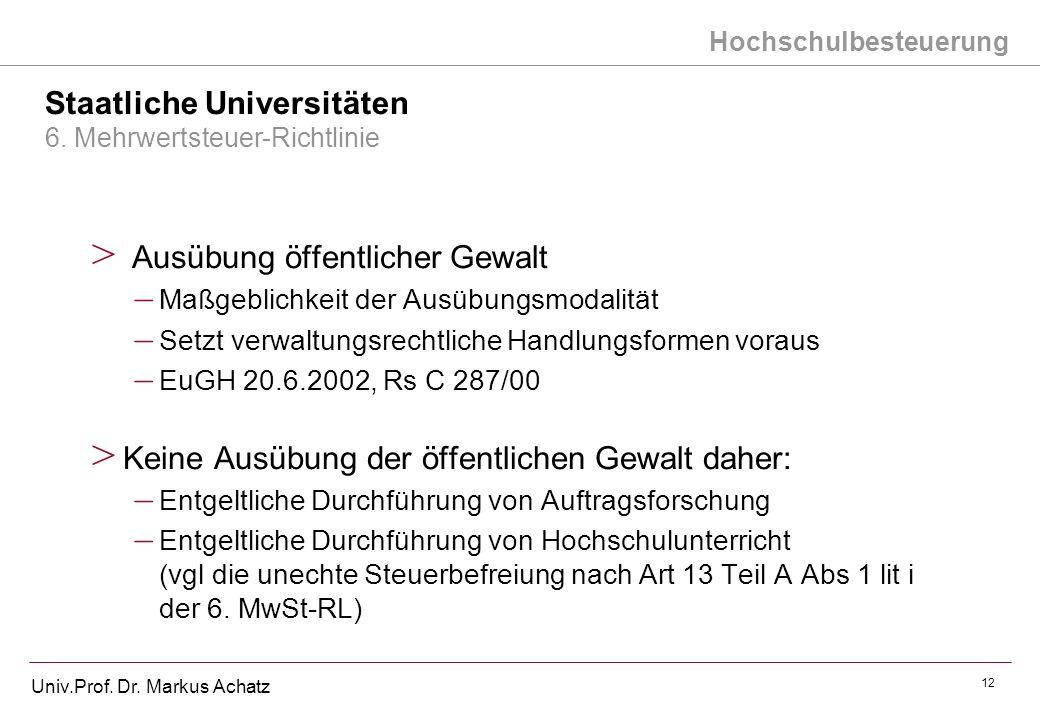 Staatliche Universitäten 6. Mehrwertsteuer-Richtlinie
