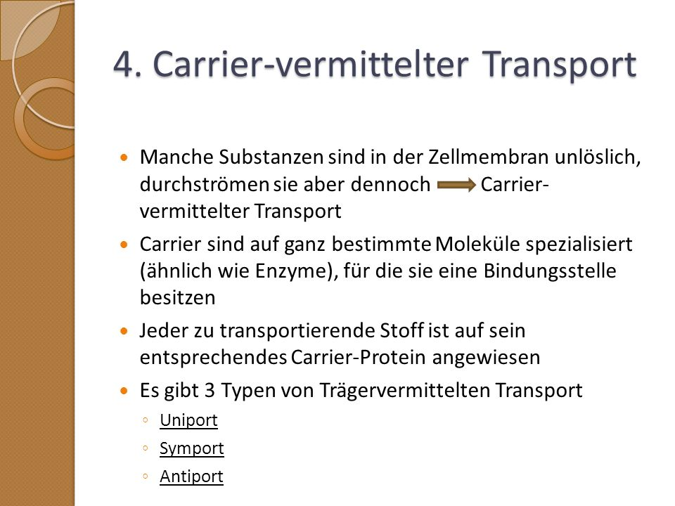 4. Carrier-vermittelter Transport