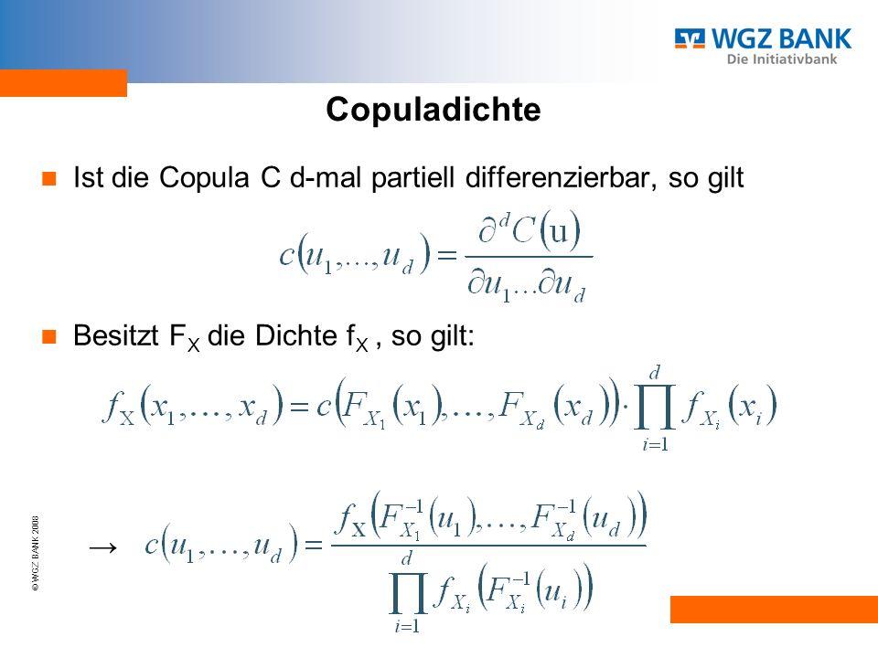 Copuladichte Ist die Copula C d-mal partiell differenzierbar, so gilt