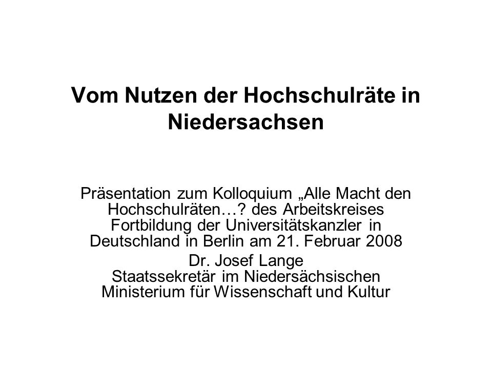 Vom Nutzen der Hochschulräte in Niedersachsen