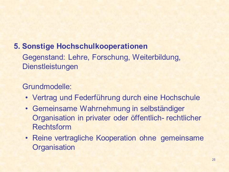 5. Sonstige Hochschulkooperationen