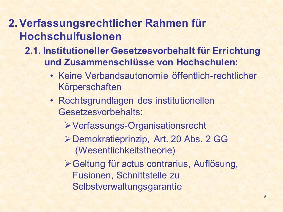 Verfassungsrechtlicher Rahmen für Hochschulfusionen