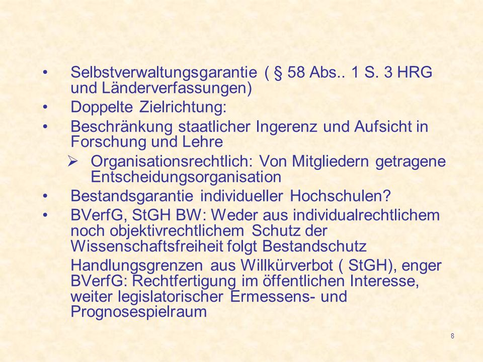 Selbstverwaltungsgarantie ( § 58 Abs. 1 S