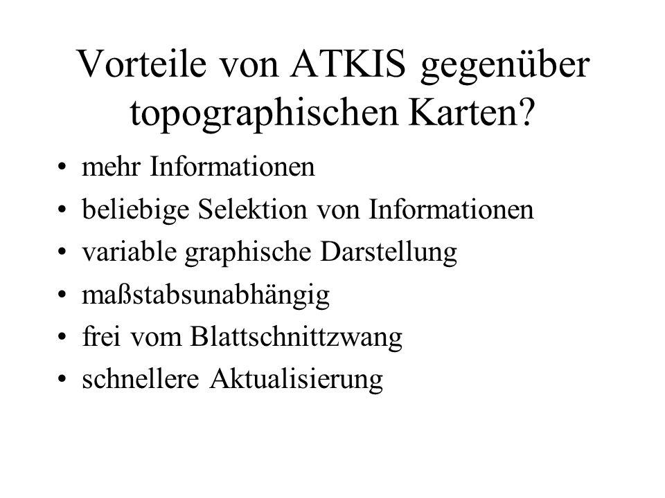 Vorteile von ATKIS gegenüber topographischen Karten
